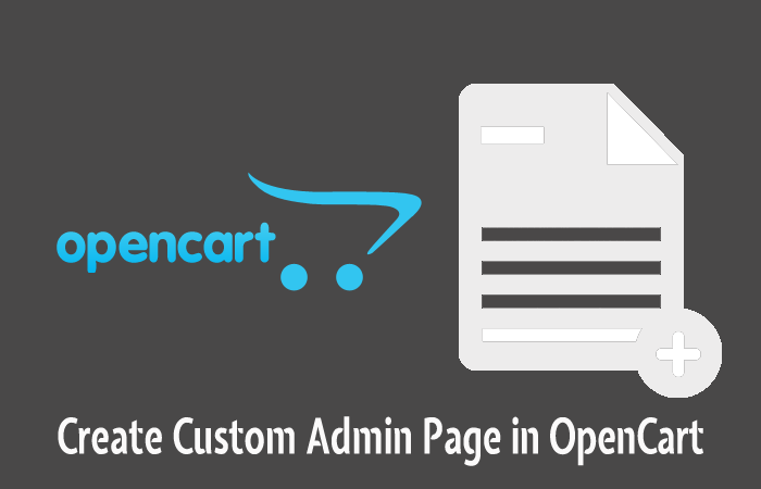 Create Custom Admin Page in OpenCart
