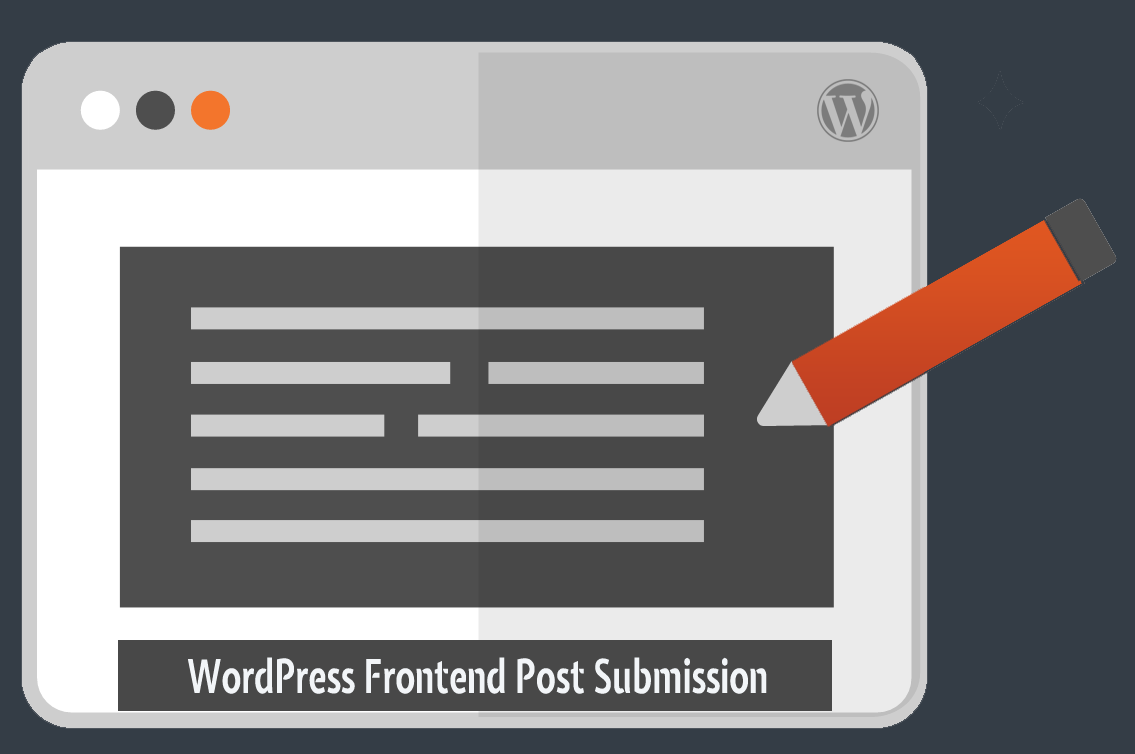Front End Post Submission – WordPress