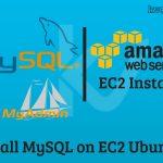 Install MySQL on EC2 Ubuntu