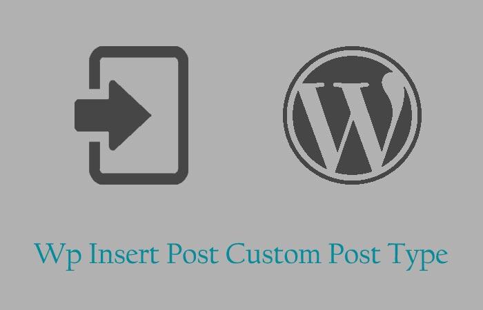 wp_insert_post Custom Post Type