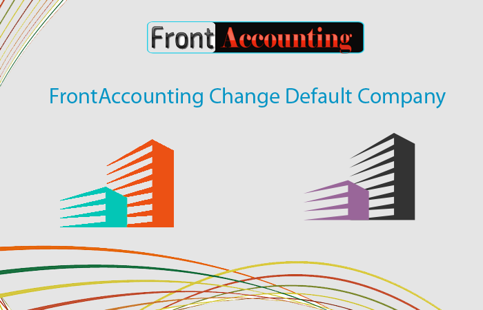 FrontAccounting Change Default Company